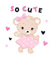 cute bear in dress with text and hearts vector image vector image