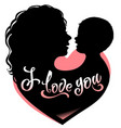 silhouette mother and bawith heart and vector image vector image