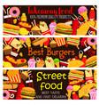street food restaurant menu banners vector image vector image