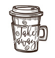 coffee drink takeaway cup isolated sketch icon vector image