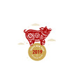 happy chinese new year 2019 with lucky pig vector image