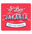 vintage greeting card from jakarta vector image vector image