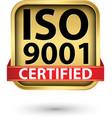 iso 9001 certified golden label vector image vector image