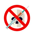 syringe with forbidden sign - no drug vector image vector image