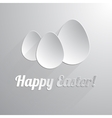 Three paper happy easter eggs vector image vector image