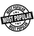 most popular round grunge black stamp vector image vector image