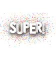 Super paper banner vector image vector image
