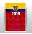 calendar 2019 ecuador flag background english vector image