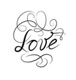 calligraphic doodle love sign with handwritten vector image vector image