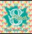 greeting card with 8 march womens day 3 vector image vector image