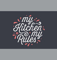kitchen poster kitchen wall decor sign quote vector image