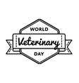World Veterinary day greeting emblem vector image vector image