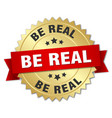 Be real round isolated gold badge