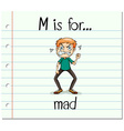 Flashcard letter M is for mad vector image vector image