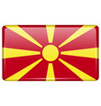 Flags Macedonia in the form of a magnet on vector image vector image