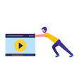 man pushing website video player vector image vector image