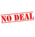 no deal sign or stamp vector image
