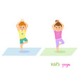 girl and boy do yoga together vector image