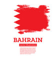 bahrain flag with brush strokes independence day vector image vector image