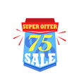 sale labels and banners isolated on white special vector image vector image