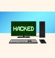 desktop computer hacked vector image