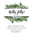 greeting card invite with pine tree greenery vector image vector image