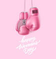 happy women day lettering 8 march box glove vector image vector image