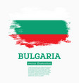 bulgaria flag with brush strokes independence day vector image