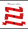 set of three ribbons with the albanian colors vector image vector image