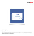 ticket icon - blue photo frame vector image