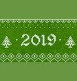 2019 knitted on green wood vector image vector image