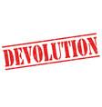 devolution sign or stamp vector image vector image