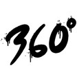 graffiti 360 degrees sprayed isolated on white vector image vector image