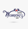 pink happy womens day typographical design vector image vector image