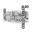 wizard of oz collectible dolls text word cloud vector image vector image