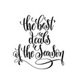 best deals of the season black and white hand vector image vector image