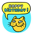 happy birthday cartoon cat head speech bubble vector image