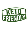 keto friendly sign or stamp vector image vector image