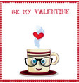 be my valentine greeting card with cute cartoon vector image