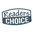 readers choice sign or stamp vector image