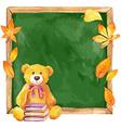 Watercolor teddy bear on the school board Autumn vector image vector image