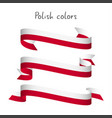 set of three ribbons with the polish colors vector image vector image
