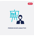 two color person in data analytics presentation vector image vector image