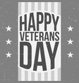 badge template with happy veterans day text vector image