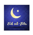 eid al-fitr card with a crescent and a gold star vector image