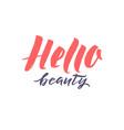 logo hello beauty lettering custom vector image vector image