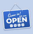 come in open sign new normal welcome signage for vector image