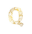 golden ornamental alphabet letter q font vector image