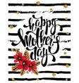 Happy Mothers day greeting card with red flowers vector image
