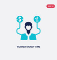 two color worker money time icon from business vector image